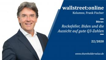 Rockefeller, Biden und die Aussicht auf gute Q3-Zahlen | Frank Fischer Kolumne (22/2020)